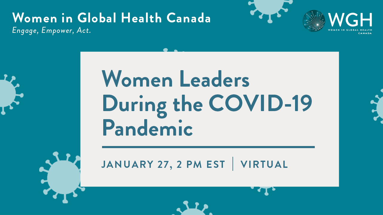 WGH Canada #Engage #Empower #Act: Women Leaders During the COVID-19 Pandemic